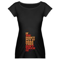 Maternity Shirt. haha
