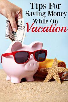 Saving on vacation