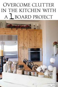Overcome clutter in the kitchen with a one board DIY project.  | Country Design Style | countrydesignstyle.com
