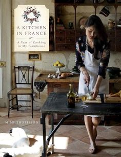 "Mimi Thorisson, the popular France-based blogger behind Manger, and Oddur Thorisson, ""my Icelandic photographer husband,"" have published a cookbook called A Kitchen in France."