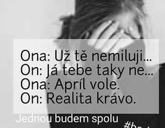 :'( tak to zabolí Sad Love, I Love You, Sad Quotes, Monday Motivation, Picture Quotes, True Stories, Quotations, Jokes, Thoughts
