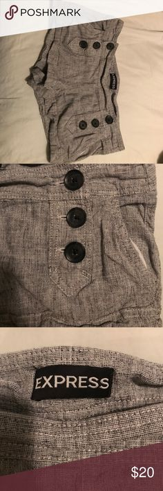 Casual shorts Form fitting soft cotton shorts - runs small as all Express clothing does.  Great for a casual day out or a night out with a sext pair of heels. Worn a handful of times Express Shorts