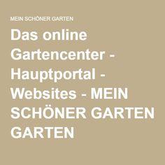 Das online Gartencenter - Hauptportal - Websites - MEIN SCHÖNER GARTEN