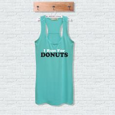 a run for donuts work out tank top women fitness by runrungirl, $22.00 Follow @FunnyTeeShirt if you like #funnytshirt for women sexy