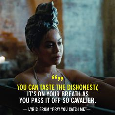 """11 """"Lemonade"""" Lyrics for Every Woman Who's Been Seriously Wronged by a Man Sorry Lyrics, Me Too Lyrics, Music Lyrics, Sorry Quotes, Sarcastic Quotes, Lyric Quotes, Qoutes, Ex Relationship Quotes, Life Quotes"""