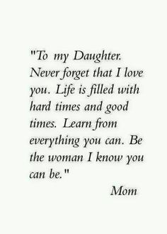 "Looking for the best mother and daughter quotes? Love your mom? Check out our collection of the best quotes and sayings below. Top Mother Daughter Quotes ""A mother is a daughter's best friend."" ""A mother's treasure Mother Daughter Quotes, I Love My Daughter, My Beautiful Daughter, Quotes About Daughters, Mother Quotes, Mothers Love Quotes, Missing My Daughter Quotes, Quotes About Parents, My Baby Girl Quotes"