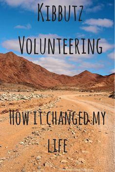Kibbutz Volunteering - How it changed my life