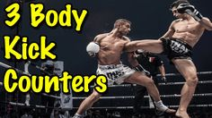 3 Muay Thai Counters | How To Catch and Counter The Body Kick