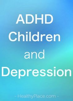 """Children with ADHD are at high risk of developing depression. Why? And what would a depressed ADHD child look like? ."" www.HealthyPlace.com"