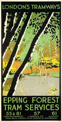 Epping Forest by Tony Castle London Tramways Posters Uk, Railway Posters, Art Deco Posters, Illustrations And Posters, Poster Prints, Epping Forest, Forest Mural, Vintage Typography, Vintage Travel Posters
