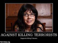 politics AGAINST KILLING TERRORISTS