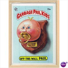 Garbage Pail Kids...It was a boy thing.