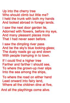 Foreign Lands by Robert Louis Stevenson learned this poem in grade school...haven't seen it in some time..brings back fond memories of childhood dreams and climbing trees..