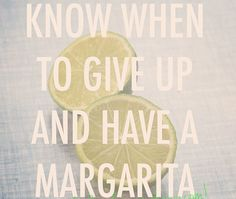 I think today is one of those days. Turn those Monday Blues to margarita memories. #Margaritas #GoodTimes