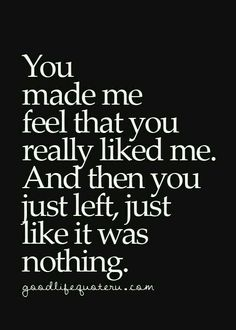 Inspirational Quotes Quotes On Life Best 337 Relationship Quotes And Sayings 143 Now Quotes, Sad Love Quotes, Breakup Quotes For Guys, You Left Me Quotes, Feeling Used Quotes, Sad Relationship Quotes, Sad Sayings, Hilarious Quotes, Hilarious Pictures