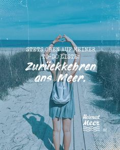 TO-DO: Back to the sea! works best in the Heimatmeer® Strandklamotte >> Am Meer, It Works, Abs, My Love, Nice Nails, Girl Hairstyles, Mascara, Eyelashes, Holland