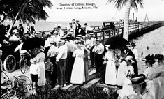 BRIDGE: Collins Bridge (1913) was the first to connect Miami  with Miami Beach. The date given was by a historic society. Another source stated in opened in 1924. The scene and people's dress suggest before 1920.