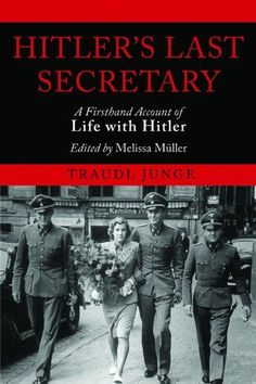 Hitler's Last Secretary by Traudl Junge
