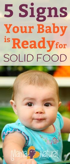 5 Signs Your Baby is Ready for Solid Food. Most babies start to eat when they're around six months old. But how can you be sure that they're ready? Find out in this post!