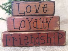 Primitive Country Love Loyalty Friendship 3 pc Shelf Sitter Wood Block Set #PrimitiveCountry