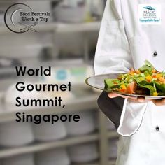 #FoodFestivalsWorthATrip #Food #Yumm #Love #WorldCuisine #FoodTraveller  Singapore hosts the biggest gathering of world's finest chefs during the World Gourmet Summit. With the best cuisines from around the world available at one place, this is not an event to miss.