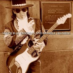 Stevie Ray Vaughan and Double Trouble at Carnegie Hall