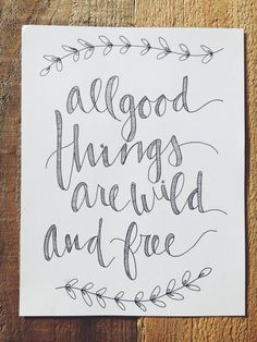 Things are wild and free print by youmightfallinlove bohemian nursery lette Calligraphy Doodles, Calligraphy Quotes, Calligraphy Letters, Typography Quotes, Caligraphy, Chalkboard Art, Wild And Free, Free Prints, Brush Lettering