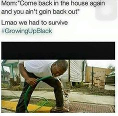 Growing up black, southern, etc. Black People Memes, Funny Black Memes, Really Funny Memes, Stupid Funny Memes, Funny Facts, Funny Tweets, Funny Stuff, Funny Things, Crazy Funny