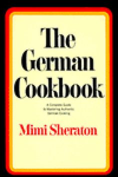 Mimi Sheraton's classic is the go-to source for Oktoberfest recipes.