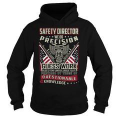 Safety Director Job Title T-Shirts, Hoodies. Get It Now ==> https://www.sunfrog.com/Jobs/Safety-Director-Job-Title-T-Shirt-103792578-Black-Hoodie.html?id=41382