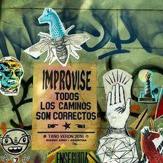 IMPROVISE.    La vida es sin gps.    Pic por @fernandaguillot    #tanoveron #streetart #pasteup Urban Poetry, Me Quotes, Motivational Quotes, Street Quotes, Positive Mental Attitude, Art Pictures, Wise Words, Life Is Good, Graffiti