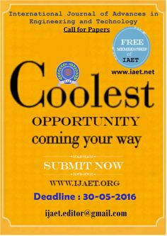 Coolest Opportunity coming in your way.Grab the opportunity & submit your quality research work at IJAET. Grab The Opportunity, Submissive, Research, Engineering, Journal, Paper, Search, Technology, Science Inquiry