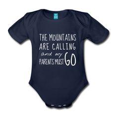 Der perfekte T-Shirt oder Baby-Body-Spruch für den Nachwuchs wanderbegeisterter Eltern.