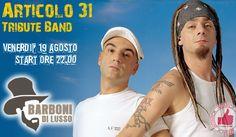 Articolo 31 Tribute Band @ Barboni Di Lusso http://affariok.blogspot.it/2016/08/articolo-31-tribute-band-barboni-di.html