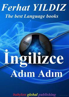 ADIM ADIM İNGİLİZCE: FERHAT YILDIZ DİL KİTAPLARI - FERHAT YILDIZ - Google Kitaplar