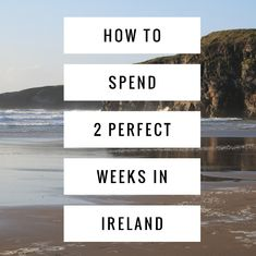 How to spend 2 perfect weeks in Ireland. Stuff To Do, Things To Do, Landscaping Melbourne, Ireland Landscape, Road Trip, Explore, How To Plan, Beach, Outdoor