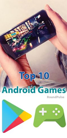 Top 10 Android Games you will play daily.