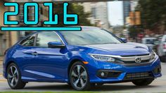 ►All New Civic New Premium Features Honda Civic Coupe 2016 First Drive R...