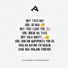 #WALANGFOREVER Tagalog Quotes Hugot Funny, Pinoy Quotes, Tagalog Love Quotes, Hugot Quotes, Filipino Funny, Filipino Memes, Images Wallpaper, Wallpaper Quotes, Book Quotes