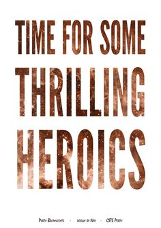 Firefly/Serenity Quote Poster: Time For Some Thrilling Heroics (Jayne) Design by Nyx Love Quotes For Her, Romantic Love Quotes, Firefly Serenity Quotes, Serenity Movie, Firefly Jayne, Long Distance Love Quotes, English Love Quotes, Joss Whedon, Verse