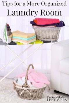 Tips for a more organized laundry room. Ideas to help you organize your laundry room, save time, and make laundry chores more efficient.