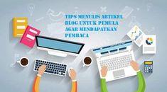 Tips Menulis Artikel Blog