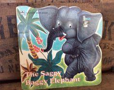 The Saggy Baggy Elephant - A golden shape book