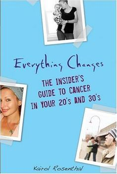 This book was such a comfort to me when I was first diagnosed. It is a real account of young peoples journey with cancer. No cheerleader/cancer posse here.   everything changes