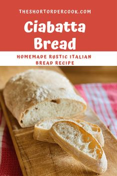 Ciabatta Bread - The Short Order Cook