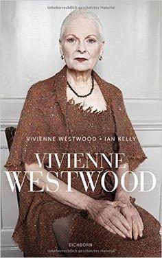 Vivienne Westwood: Amazon.de: Vivienne Westwood, Ian Kelly, Stefanie Schäfer…