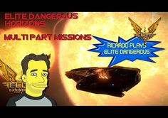 Elite Dangerous Horizons Multi-Part missions Part 1