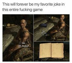 Check out the funniest memes, funny GIFs and hilarious videos that make you laugh out loud in public! Elder Scrolls Memes, Elder Scrolls Skyrim, The Elder Scrolls, Elder Scrolls Online, Video Game Logic, Video Games Funny, Funny Games, Funny Gaming Memes, Gamer Humor