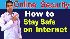 How to stay safe on the internet | In Hindi https://youtu.be/xGm41_LeFfA