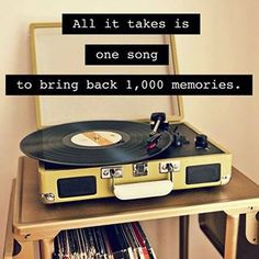 All it takes is one song to bring back 1,000 memories....